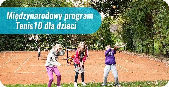 Międzynarodowy program Tenis10 dla dzieci